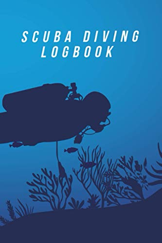 Scuba Diver Log Book: Diving Logbook: 6X9 100 Pages