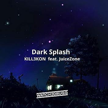 Dark Splash