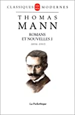 Romans et nouvelles - 1896-1903 Tome 1 de Thomas Mann
