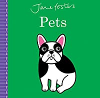 Jane Foster's Pets (Jane Foster Books)