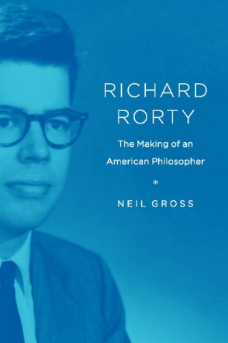 Richard Rorty: The Making of an American Philosopher (English Edition)