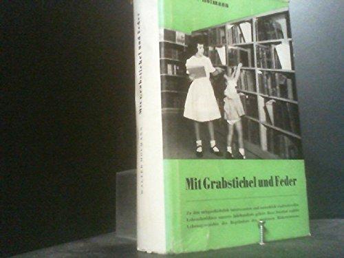 Mit Grabstichel und Feder. Geschichte e. Jugend.