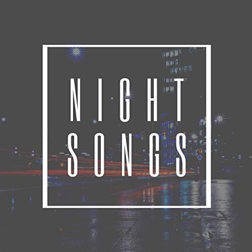Night Songs [Explicit]