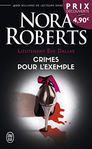 Lieutenant Eve Dallas, Tome 2 : Crimes pour l'exemple