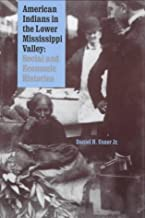 American Indians in the Lower Mississippi Valley: Social and Economic Histories