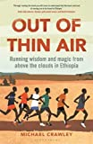 Out of Thin Air: Running Wisdom and Magic from Above the Clouds in Ethiopia