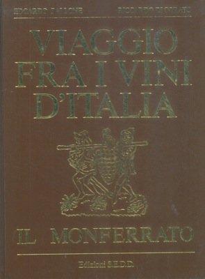 Viaggio fra i vini del Monferrato.