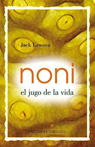 Noni - Het sap van het leven - (SALUD EN NATURAL)