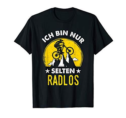 Fahrrad Fahrer Radlos Spruch Fahrradmotiv MTB Mountainbike T-Shirt