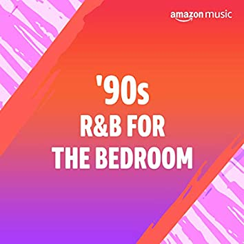 '90s R&B for the Bedroom