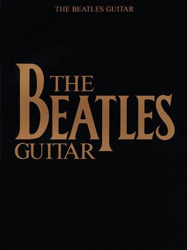The Beatles Guitar: Songbook für Gitarre