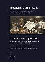 Esperienza E Diplomazia / Experience Et Diplomatie (Studi E Ricerche. Dipartimento Di Studi Umanisticiuniversita Di Roma Tre)