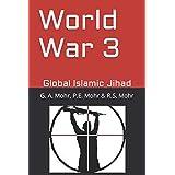 World War 3: Global Islamic Jihad