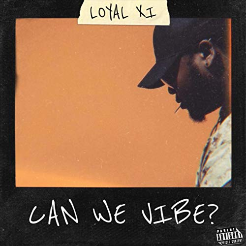 Can We Vibe? [Explicit]