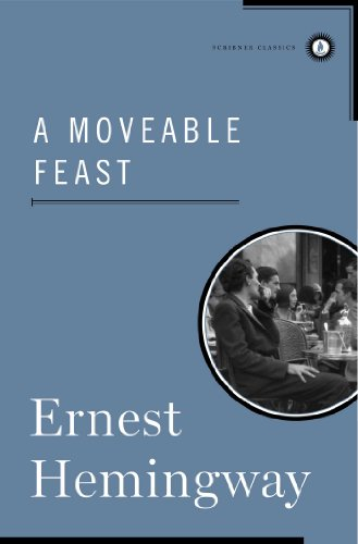 A Moveable Feast (Scribner Classics)