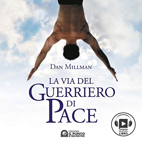 La via del guerriero di pace audiobook cover art