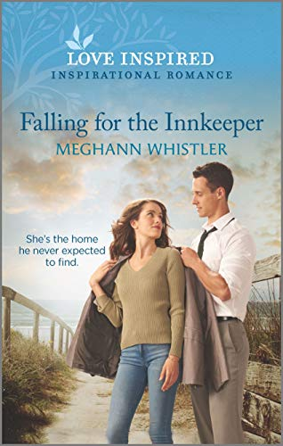 Compare Textbook Prices for Falling for the Innkeeper Love Inspired;Inspirational Romance Original Edition ISBN 9781335488343 by Whistler, Meghann