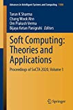 Soft Computing: Theories and Applications: Proceedings of SoCTA 2020, Volume 1 (Advances in Intelligent Systems and Computing, 1380)