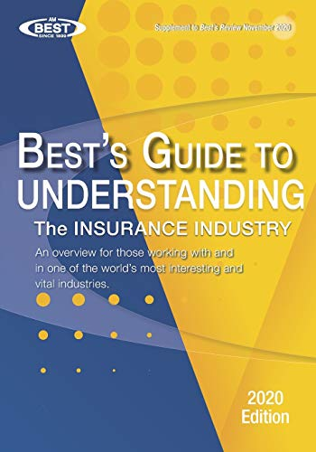 Compare Textbook Prices for Understanding the Insurance Industry - 2020 Edition: An overview for those working with and in one of the world's most interesting and vital industries  ISBN 9798555453716 by AM Best