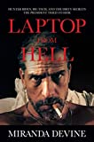 Laptop from Hell: Hunter Biden, Big Tech, and the Dirty Secrets the President Tried...