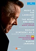 Music Is the Language of The Heart and Soul - A Portrait Of Mariss Jansons [DVD] [Import]