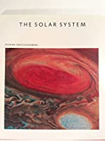 The Solar System: The Sun, Planets and Life