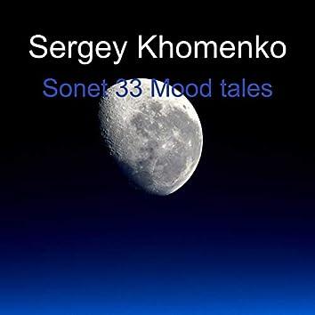 Sonet 33 Mood Tales