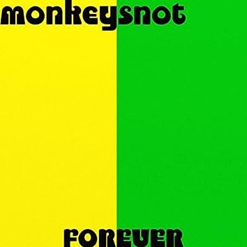 Monkeysnot Forever