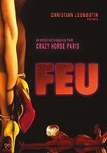 Feu: Crazy Horse Paris ( 2012 ) [ NON-USA FORMAT, PAL, Reg.2 Import - Netherlands ]