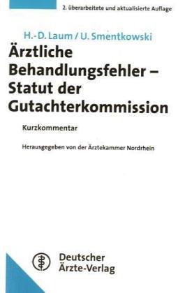 Ärztliche Behandlungsfehler, Statut der Gutachterkommission, Kurzkommentar