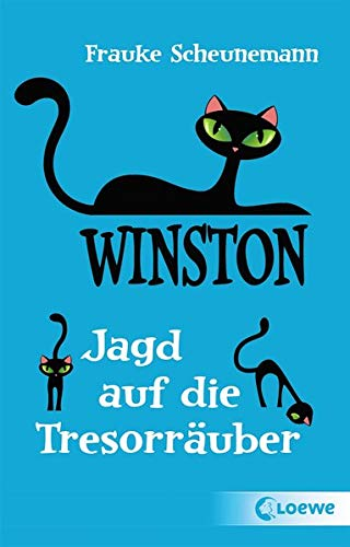 Winston - Jagd auf die Tresorräuber: Katzen-Krimi für Kinder ab 11 Jahre