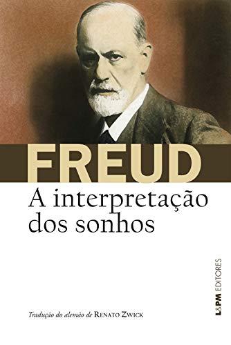 A interpretação dos sonhos (Obras de Sigmund Freud)