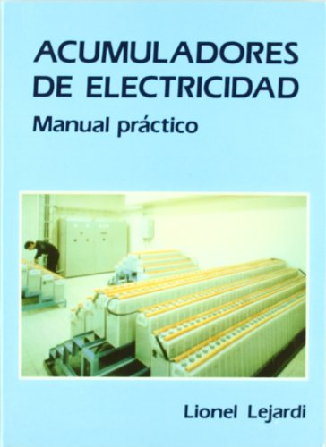 Acumuladores de electricidad - manual practico