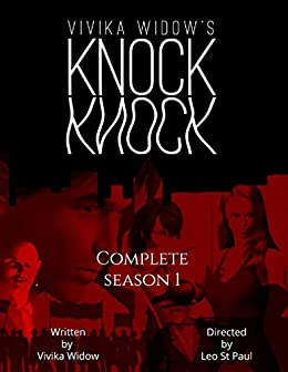 Knock Knock: Complete Season 1 by [Vivika Widow, Leo At Paul]