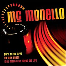 Mc Monello - Including Born to Be Alive, No Milk Today, the Sound of San Fransisco