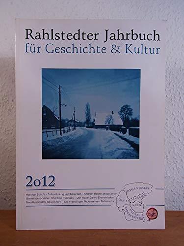 Rahlstedter Jahrbuch für Geschichte und Kultur 2012, Heimat - Echo Wochenzeitung für Hamburgs Nordosten