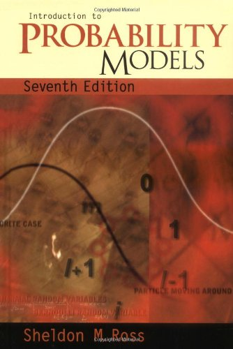 Introduction to Probability Models, Seventh Edition