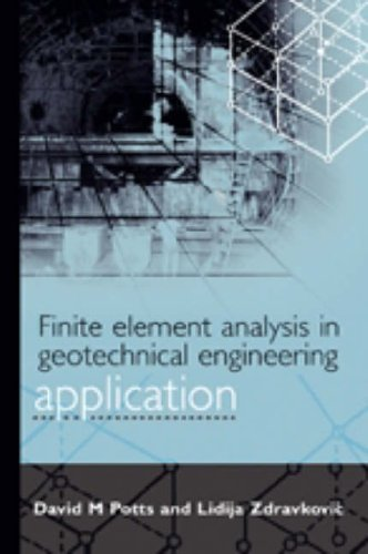 Finite Element Analysis in Geotechnical Engineering: Volume Two - Application (v. 2)