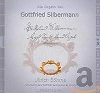 「ゴットフリート・ジルバーマン製のオルガン第5集」