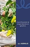 Curso de Prevención de Riesgos Laborales en Agricultura