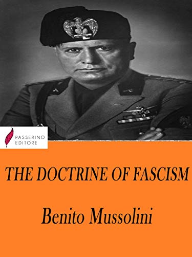 The Doctrine of Fascism (English Edition)