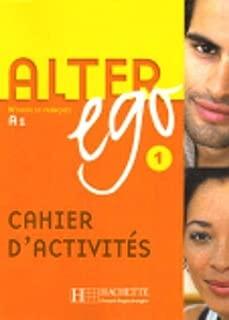 Alter Ego Level 1 Exercise Book (Methode De Francais) (Bk. 1) (French Edition)
