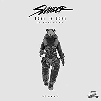 Love Is Gone (The Remixes)
