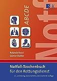 Notfall-Taschenbuch für den Rettungsdienst - Rolando Rossi