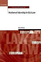 National Identity in EU Law (Oxford Studies in European Law)