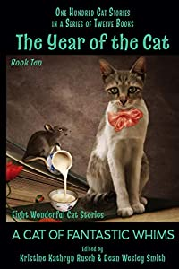 The Year of the Cat: A Cat of Fantastic Whims
