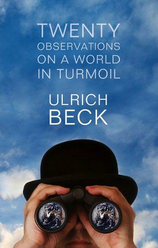 Twenty Observations on a World in Turmoil (English Edition)