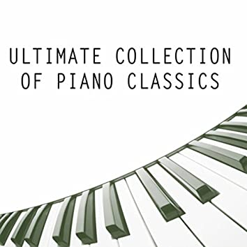 Ultimate Collection of Piano Classics