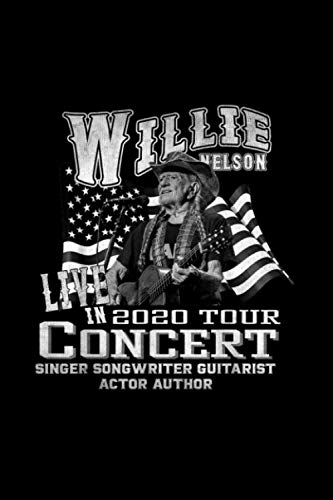 Retro Willie Tee Nelson Love Country Music Tour 2020 Legends Notebook 114 Pages 6''x9'' in Blank lined