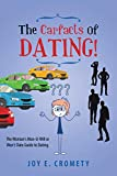 The Carfacts of Dating!: The Woman's Man-U-Will or Won't Date Guide to Dating.